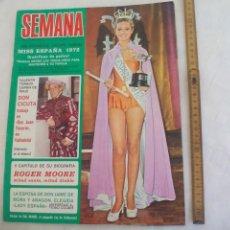 Coleccionismo de Revistas y Periódicos: REVISTA SEMANA NUM Nº 1708. 11-11-1972. MISS ESPAÑA. VALENTIN TORNOS. ROGER MOORE. MARGARET DE MORA. Lote 171461698