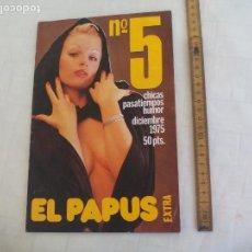 Coleccionismo de Revistas y Periódicos: EL PAPUS EXTRA Nº 5. 1975. CHICAS, HUMOR. AGATA LIS. Lote 171502207