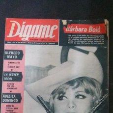Coleccionismo de Revistas y Periódicos: DÍGAME-BARBARA BOLD-CHABUCA GRANDA-AUTOGIRO-JAMES BOND-FALLAS-JOSELITO-PILAR VELÁZQUEZ-TOMÁS RIOS. Lote 171504513