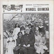 Coleccionismo de Revistas y Periódicos: REVISTA LA ESCENA CATALANA – SEGON EXTRAORDINARI DEDICAT A ANGEL GUIMERÀ – 1924. Lote 171542368