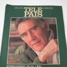 Coleccionismo de Revistas y Periódicos: TP TELE PAIS TELEPAIS 1989 REVISTA SUPLEMENTO - FERNANDO GUILLÉN RODOLFO VALENTINO FERDY ES VALIENTE. Lote 171666495