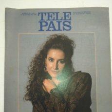 Coleccionismo de Revistas y Periódicos: TP TELE PAIS TELEPAIS 1989 REVISTA SUPLEMENTO - IRMA SORIANO ALF CORRUPCIÓN EN MIAMI. Lote 171671679