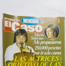 Coleccionismo de Revistas y Periódicos: REVISTA MENSUAL EL CASO, SEPTIEMBRE 1978, LAS ACTRICES, OBJETIVO DE LAS CASAS DE CITAS.. Lote 171689830