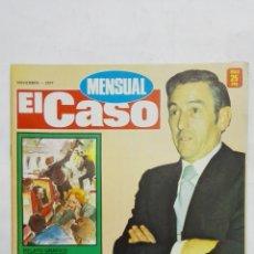 Coleccionismo de Revistas y Periódicos: REVISTA MENSUAL EL CASO, NOVIEMBRE 1977, LOS DEFECTOS DEL PRESIDENTE SUAREZ. Lote 171690429