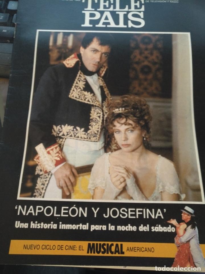 TP TELE PAIS TELEPAIS 1989 REVISTA SUPLEMENTO NAPOLEON JOSEFINA ANA BELEN LOLA FLORES SUPERMAN (Coleccionismo - Revistas y Periódicos Modernos (a partir de 1.940) - Otros)