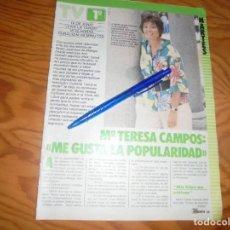 Coleccionismo de Revistas y Periódicos: RECORTE : Mª TERESA CAMPOS : ME GUSTA LA POPULARIDAD. TELE INDISCRETA, MARZO 1985 (). Lote 171753119