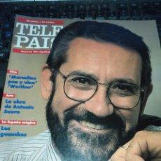 Coleccionismo de Revistas y Periódicos: TP TELE PAIS TELEPAIS 1991 REVISTA SUPLEMENTO - JOSEP MARIA BALCELLS, DIANA PEÑALVER, PEPE NAVARRO .. Lote 171818543