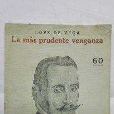 Coleccionismo de Revistas y Periódicos: LA MAS PRUDENTE VENGANZA POR LOPE DE VEGA, NOVELAS Y CUENTOS. Lote 171819352