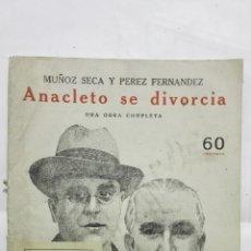 Coleccionismo de Revistas y Periódicos: ANACLETO SE DIVORCIA POR MUÑOZ SECA Y PEREZ FERNANDEZ, NOVELAS Y CUENTOS. Lote 171819609
