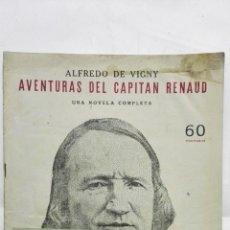 Coleccionismo de Revistas y Periódicos: AVENTURAS DEL CAPITAN RENAUD POR ALFREDO DE VIGNY, NOVELAS Y CUENTOS. Lote 171819805