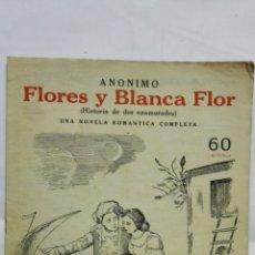 Coleccionismo de Revistas y Periódicos: FLORES Y BLANCA FLOR - ANONIMO, NOVELAS Y CUENTOS. Lote 171820084