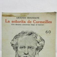 Coleccionismo de Revistas y Periódicos: LA SEÑORITA DE CORMEILLES POR ARSENIO HOUSSAYE, NOVELAS Y CUENTOS. Lote 171820602