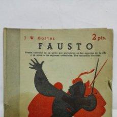 Coleccionismo de Revistas y Periódicos: FAUSTO POR J. W. GOETHE, REVISTA LITERARIA, NOVELAS Y CUENTOS, Nº 797, AGOSTO 1946. Lote 171820940