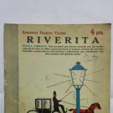 Coleccionismo de Revistas y Periódicos: RIVERITA POR ARMANDO PALACIO VALDES, REVISTA LITERARIA, NOVELAS Y CUENTOS, Nº 908, OCTUBRE 1948. Lote 171821104