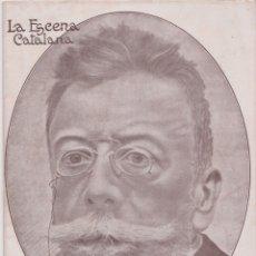 Coleccionismo de Revistas y Periódicos: REVISTA LA ESCENA CATALANA – NÚMERO EXTRAORDINARI DEDICAT A ANGEL GUIMERÀ – 1926. Lote 171962793