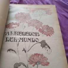 Coleccionismo de Revistas y Periódicos: 1908 TOMO ENCUADERNADO ALREDEDOR DEL MUNDO DEL 1 DE JULIO AL 31 DE DICIEMBRE. Lote 172071628