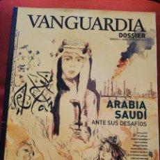 Coleccionismo de Revistas y Periódicos: ARABIA SAUDÍ ANTE SUS DESAFÍOS (VANGUARDIA DOSSIER. Nº 61 JULIO / SEPTIEMBRE 2016). Lote 172157980