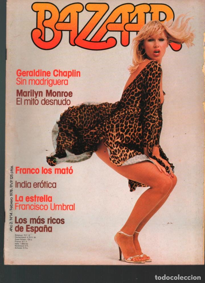 Bazaar Nº 14 Geraldine Chaplin Francisco Umbral Monroe Revista Erotica 1978