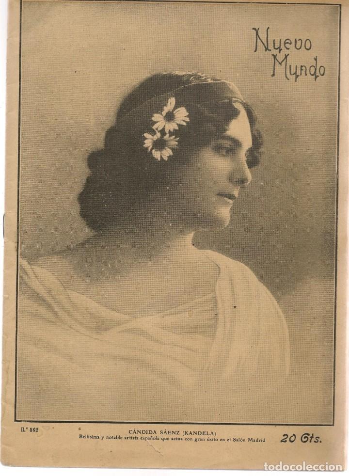Coleccionismo de Revistas y Periódicos: REVISTA. NUEVO MUNDO. Nº 892. EN PORTADA: CANDIDA SÁEZ (KANDELA). 9 FEBRERO 1911. (P/B1) - Foto 1 - 172352162