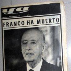 Coleccionismo de Revistas y Periódicos: DIARIO PERIÓDICO YA 20 NOVIEMBRE 1975 MUERTE DE FRANCO - FRANCO HA MUERTO - . Lote 172581554