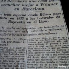 Coleccionismo de Revistas y Periódicos: RECORTE DE PRENSA DE 1945 DEL DIARIO YA, DE LA AMPLIACION DEL LICEO PARA REPRESENTAR A WAGNER. Lote 172740722