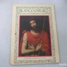 Coleccionismo de Revistas y Periódicos: REVISTA BLANCO Y NEGRO Nº 1924 - ABRIL DE 1928. Lote 172790282
