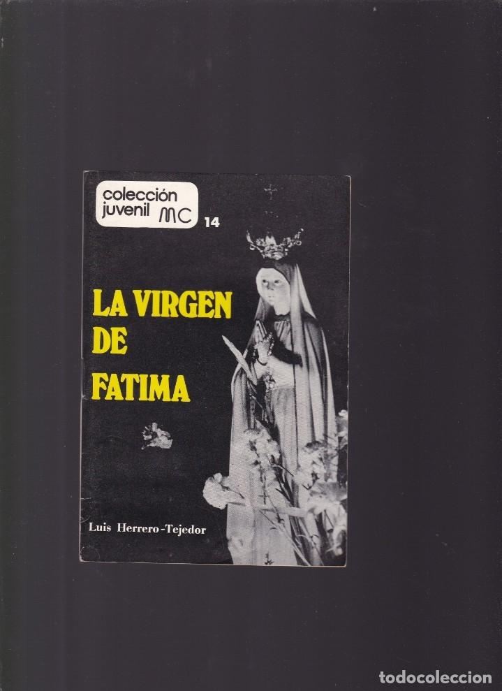 LA VIRGEN DE FÁTIMA - LUIS HERRERO-TEJEDOR - MUNDO CRISTIANO Nº 14 / MARZO 1978 (Coleccionismo - Revistas y Periódicos Modernos (a partir de 1.940) - Otros)