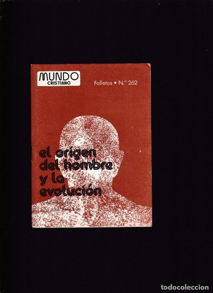 EL ORÍGEN DEL HOMBRE Y LA EVOLUCIÓN - V.V.A.A. - MUNDO CRISTIANO Nº 262 / ABRIL 1978 (Coleccionismo - Revistas y Periódicos Modernos (a partir de 1.940) - Otros)