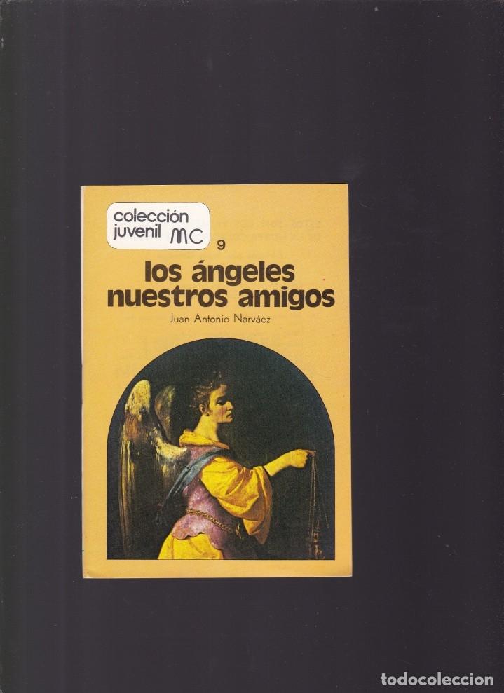 LOS ANGELES NUESTROS AMIGOS - JUAN ANTONIO NARVÁEZ - MUNDO CRISTIANO Nº 9 / ABRIL 1977 (Coleccionismo - Revistas y Periódicos Modernos (a partir de 1.940) - Otros)