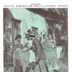 Collezionismo di Riviste e Giornali: 1916 HOJA REVISTA SEVILLA ESCENAS SEVILLANAS 'EL PIROPO' FOTO PÉREZ ROMERO. Lote 173025158