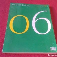 Coleccionismo de Revistas y Periódicos: REVISTA ANUARIO 2006 PERIÓDICO EL PAIS ESPAÑA 368 PÁGINAS VER FOTOS Y DESCRIPCIÓN. TEMAS VARIOS...... Lote 173143205