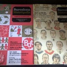 Coleccionismo de Revistas y Periódicos: 2 REVISTAS DE BARCELONA METROPOLIS: CAPITAL EN FORMACIO. NUMEROS 87 Y 105. . Lote 173147353