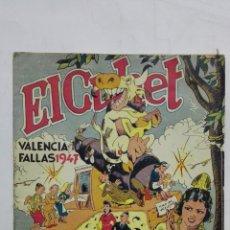 Coleccionismo de Revistas y Periódicos: REVISTA FALLERA EL CUHET, Nº 3, VALENCIA 1947, EDITORIAL VALENCIANA. Lote 173396912