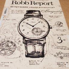 Coleccionismo de Revistas y Periódicos: ROBB REPORT / 72 / LA REVISTA DE LA BUENA VIDA / ESPECIAL RELOJES / NUEVA.. Lote 173669472