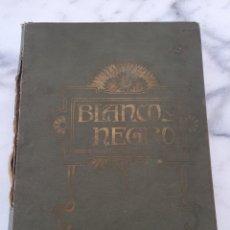 Coleccionismo de Revistas y Periódicos: TOMO CON REVISTAS BLANCO Y NEGRO AÑO 1907. Lote 173852422