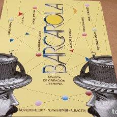 Coleccionismo de Revistas y Periódicos: BARCAROLA 87/88 / REVISTA DE CREACIÓN LITERARIA / NOV. 2017 - ALBACETE.. Lote 173986324