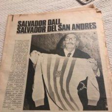 Coleccionismo de Revistas y Periódicos: PERIÓDICO SALVADOR DALÍ DEL SAN ANDREU. Lote 173990527