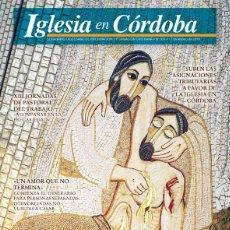 Coleccionismo de Revistas y Periódicos: REVISTA IGLESIA EN CÓRDOBA 639. GRATIS HABÉIS RECIBIDO, DAD GRATIS. Lote 235369090