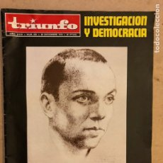 Coleccionismo de Revistas y Periódicos: REVISTA TRIUNFO N° 639 (DICIEMBRE 1974). INVESTIGACIÓN Y DEMOCRACIA. MIGUEL HERNÁNDEZ,.... Lote 174047510