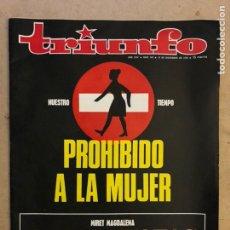 Coleccionismo de Revistas y Periódicos: REVISTA TRIUNFO N° 445 (DICIEMBRE 1970). PROHIBIDO A LA MUJER, JOSÉ LUIS LÓPEZ VÁZQUEZ,.... Lote 174047545