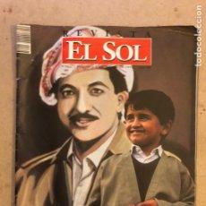 Coleccionismo de Revistas y Periódicos: REVISTA EL SOL N° 93 (MARZO 1992). KURDISTÁN, GABRIEL FIGUEROA,.... Lote 174047745