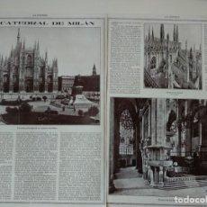 Coleccionismo de Revistas y Periódicos: REPORTAJE REVISTA ORIGINAL CIRCA 1915. LA CATEDRAL DE MILAN, DUOMO. Lote 174073175