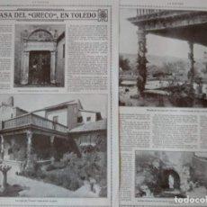 Coleccionismo de Revistas y Periódicos: REPORTAJE REVISTA ORIGINAL CIRCA 1915. LA CASA DEL GRECO EN TOLEDO. Lote 174073334