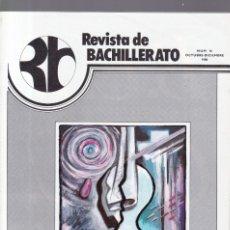 Coleccionismo de Revistas y Periódicos: REVISTA DE BACHILLERATO - Nº 16 / OCTUBRE-DICIEMBRE 1980. Lote 174179199