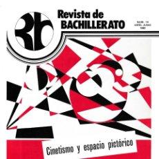 Coleccionismo de Revistas y Periódicos: REVISTA DE BACHILLERATO - Nº 14 / ABRIL-JUNIO 1980. Lote 174179295
