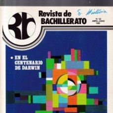 Coleccionismo de Revistas y Periódicos: REVISTA DE BACHILLERATO - Nº 22 / ABRIL-JUNIO 1982. Lote 174179434