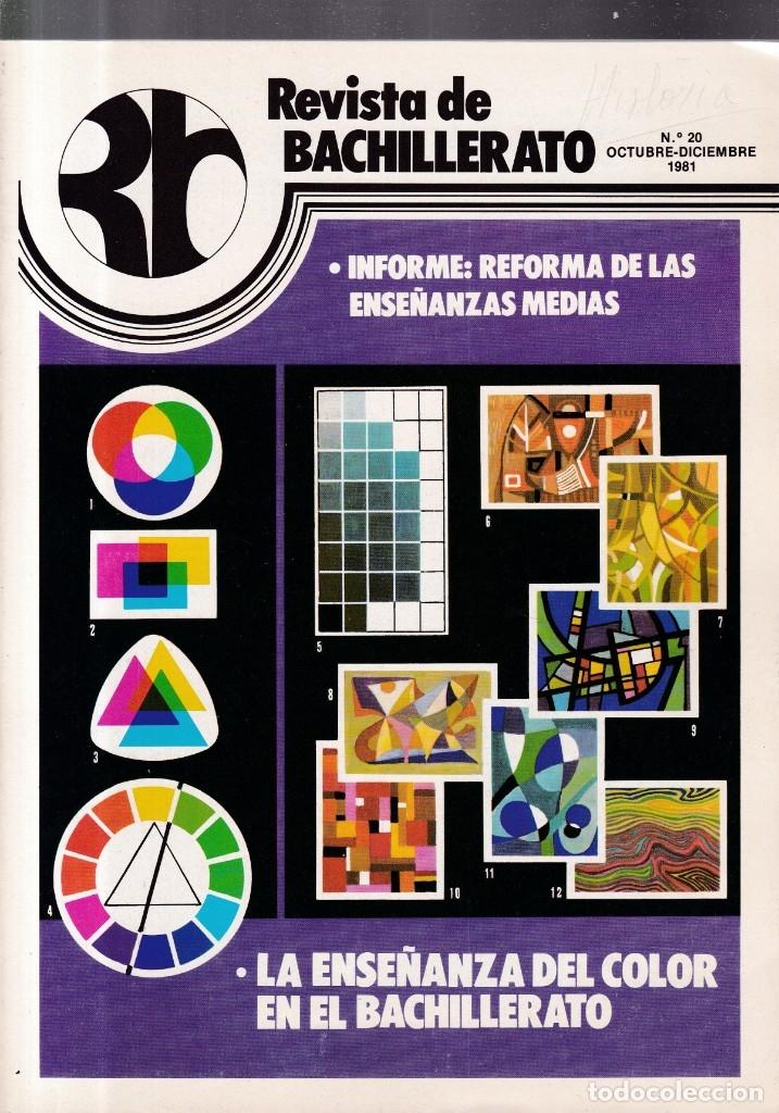 REVISTA DE BACHILLERATO - Nº 20 / OCTUBRE-DICIEMBRE 1981 (Coleccionismo - Revistas y Periódicos Modernos (a partir de 1.940) - Otros)