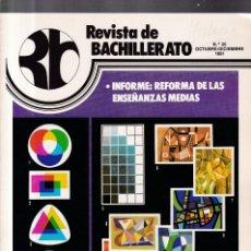 Coleccionismo de Revistas y Periódicos: REVISTA DE BACHILLERATO - Nº 20 / OCTUBRE-DICIEMBRE 1981. Lote 174179774