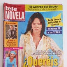Coleccionismo de Revistas y Periódicos: REVISTA TELE NOVELA. Nº ????????NATASHA KLAUSS, DE PASION DE GAVILANES EN ESPAÑA. TDKR64. Lote 174287768