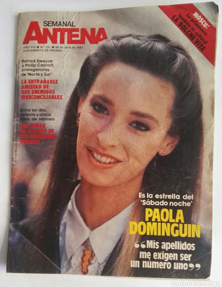 SEMANAL ANTENA ABRIL 1987 PAOLA DOMINGUIN (Coleccionismo - Revistas y Periódicos Modernos (a partir de 1.940) - Otros)